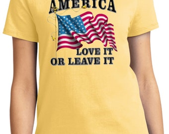 America Love It Or Leave It Ladies Tee T-Shirt A9378A-LPC61