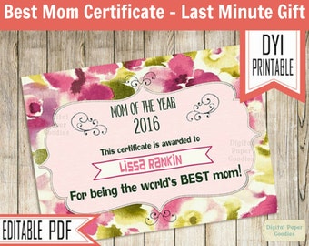 Best Mom Ever Certificate, Mothers day gift, last minute Gift ideas for mom, PRINTABLE