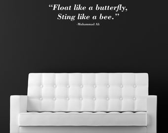 Float like a Butterfly, Sting like a Bee Wall Decal / Muhammad Ali Wall Sticker / Wall Quote / Home Decor