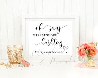 Oh Snap Wedding Hashtag Wedding  Printable Sign. Wedding sign.