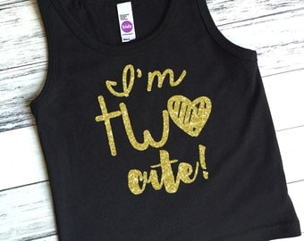 I'm TWO Cute - Tank Top - Birthday Tank Tops - TWO Cute - Sparkly Tank Top - Birthday Girl - 2nd Birthday - Two year Old - Girls' Shirts