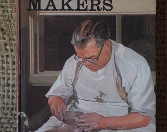 The Pottery Makers. A Vintage Ladybird Book. Series 606B
