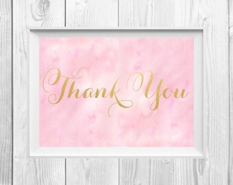INSTANT DOWNLOAD Thank You Sign, Pink Watercolor, Gold Foil Calligraphy, Sweet Table Decor