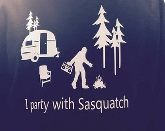 I Party with Sasquatch Hoodie