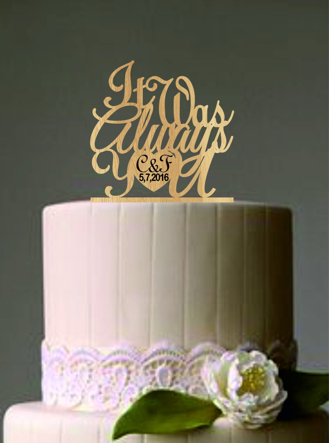 personalized wedding cake toppers it was always you custom wedding cake topper monogram 6486