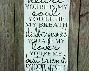 Song lyric sign, Wedding song sign, you're in my heart you're in my soul, Personalized sign, custom song lyricssign
