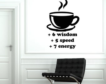 Wall Vinyl Decal Cup Coffee Wisdom Speed Energy Decor 2057di
