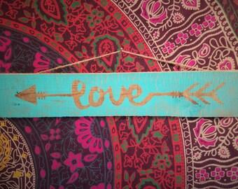 Rustic Arrow Sign, Gypsy Arrow  Love Sign, Arrow Home Decor
