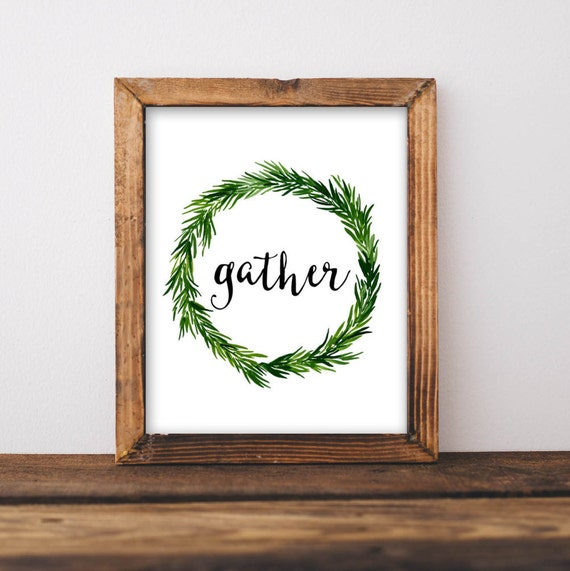 Rustic Printable Art Gather Quote Rustic Home Decor Printable