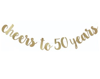Cheers to 50 Years Banner | 50th Birthday Decoration | 50 and Fabulous | 50 Birthday | 50th Birthday Banner |  Fiftieth Birthday Party Decor