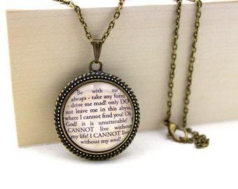 Wuthering Heights, 'I Cannot Live Without My Soul', Heathcliff & Cathy, Emily Brontë Book Quote Necklace.