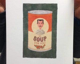 No Soup For You // A4 print