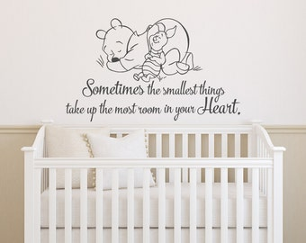 Winnie The Pooh Wall Decal Quote Sometimes The Smallest Things Take Up The Most Room In Your Heart- Pooh And Piglet Wall Decals Nursery 151