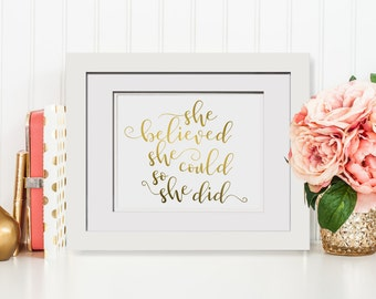 She Believed She Could So She Did|Foil Print OPTIONAL Frame|Gold Nursery Decor|Framed Gift For Her Cute Coworker Gift For Boss|Framed Quote