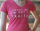 Custom Order for Jen - Trust Me, I'm not the Traitor