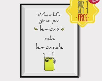 When life gives you lemons, quotes prints motivational, Kitchen wall art, Kitchen art prints, quote and prints, digital art print,prints art