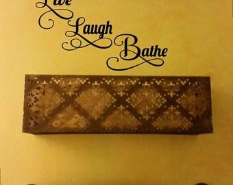 Live laugh bathe,Wall Decal, Bathroom wall art, Wall Decal, Vinyl Wall Decal, DIY wall sticker, Handmade DIY Wall Decal