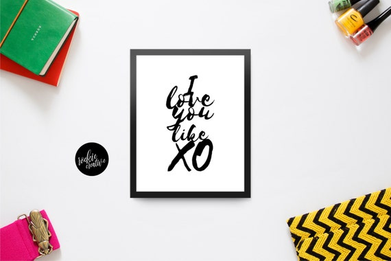 Love You Like XO Love XO Quote Graphic Wall Art Poster Print ...