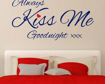 Always Kiss Me Goodnight Red Heart Romantic Vinyl Wall Art Sticker Decal Bedroom
