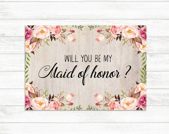Will You Be My Maid of honor card, Floral Rustic Maid of honor card, Bridesmaid Proposal Card, Maid of Honor card, Will you be my Card