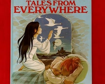 Tales From Everywhere by Mae Broadley, illustrated by Janet and Anne Grahame-Johnstone. Hardback 1975 First Edition.