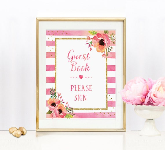 Floral Pink and Gold Glitter GuestBook Please Sign - 8x10 Bridal Shower Sign / Bachelorette / Wedding sign