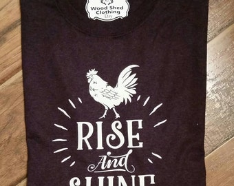 Rise and Shine Shirt. Rooster Shirt. Chicken Shirt. Retro Chicken Shirt. Farmer's Market Shirt