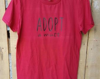 Adopt A Mutt Shirt