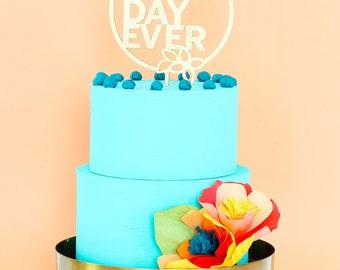 Best Day Ever Wedding Shower Laser Cut Cake Topper