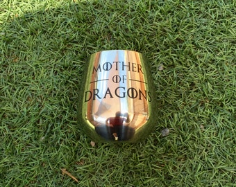 Game of Thrones Stainless Steel Wine Glass, Mother of Dragons, Stemless wine glass