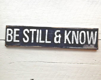 Wood Be Still And Know Sign--Psalm 46:10