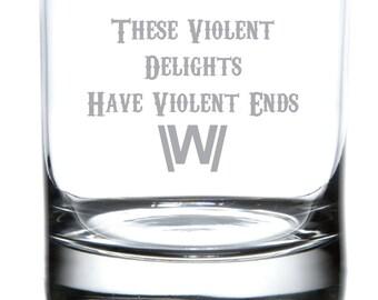 Violent Delights - Westworld Laser Etched Tribute Glassware
