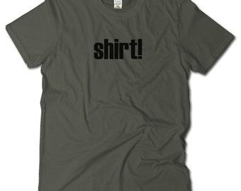 Basic shirt, simple shirt, Funny Tshirts, Shirt! Minimalist Tshirt, Nerd TShirt, geek shirt, Gift for Dad, Sarcastic gift for friend