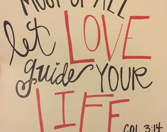Handmade COL 3:14 Sign
