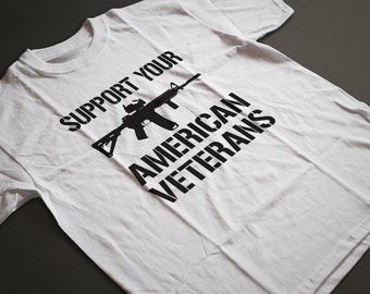 Support Your American Veterans Military T-Shirts S-4XL  Customizable