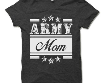 Army Mom Shirt.  Cool Gift for Army Mom.