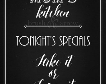 Mom's Kitchen, Tonight's Specials: Take It or Leave It, chalkboard style printable
