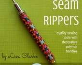 Handcrafted Seam Ripper - Custom Made!