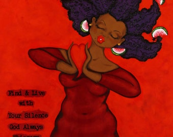 Prints:5x7 Find And Live with Your Silence Affirmation Natural Hair KarinsArt karin turner  african american   curves GODDESS