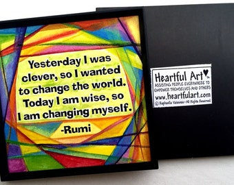 Yesterday I Was Clever RUMI Inspirational Magnet Motivational Print Yoga Meditation Friendship Abstract Heartful Art by Raphaella Vaisseau