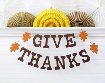 Give Thanks Banner - 5 inch Letters with Leaves - Fall Home Decor Thanksgiving Banner Fall Banner Fall Party Decoration Thanksgiving Sign