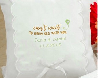 Personalized Can't Wait To Grow Old With You Wedding Ring Pillow - 75206