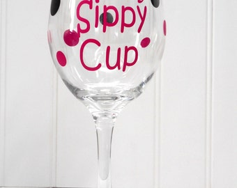 Mommy's Sippy Cup-Mom Wine Glass-Funny Wine Glass- New Mom Gift-Baby Shower Gift-Funny Mom Gift-Birthday