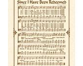 Since I Have Been Redeemed - Hymn Wall Art - Custom Christian Home Decor - VintageVerses Sheet Music - Inspirational Wall Art - Music Art