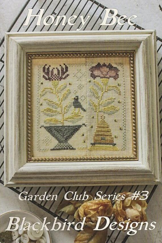 Honey bee garden club series 3 cross stitch pattern by for Garden club book by blackbird designs