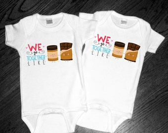 Set of 2 We go Together Like Peanut Butter & Chocolate Short Sleeve Shirts or Bodysuits - Perfect for Twins, Best Friends, Siblings, Couples