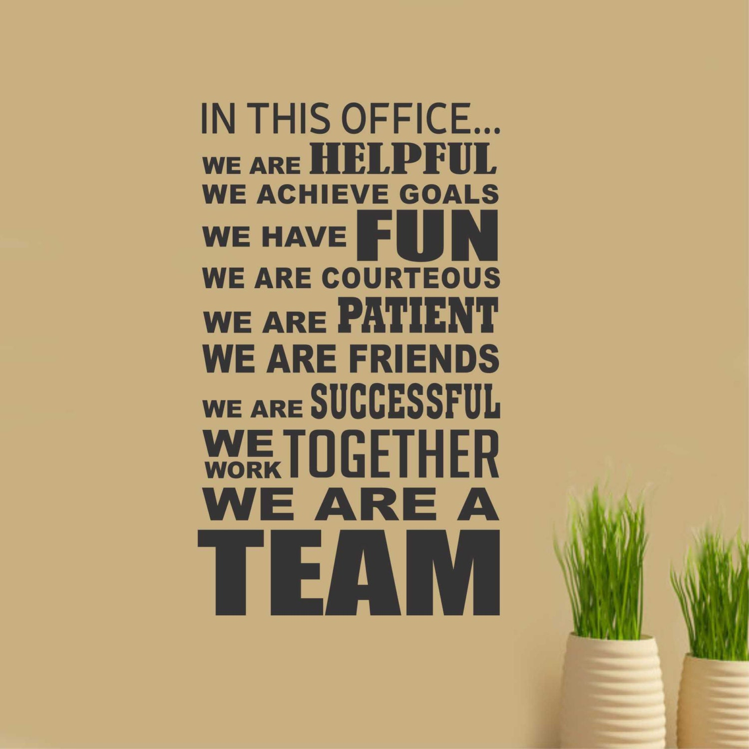In This Office Team Vinyl Wall Lettering Vinyl Wall Decals