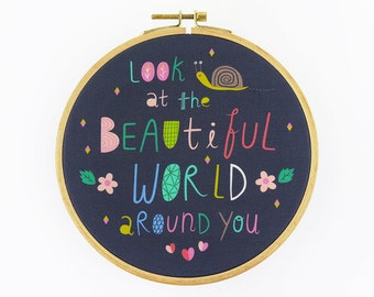 Look at The Beautiful World Around You Hoop Art - Canvas Print in Embroidery Hoop - Fabric Gallery Wall Art - Motivational Nursery Wall Art