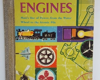 Engines The Golden Library of Knowledge, 1959, Man's Use of Power from the Water Wheel to the Atomic Pile Children's Golden Book Illustrated