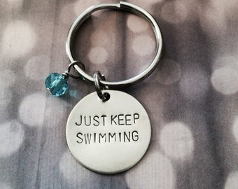 Just Keep Swimming - Keychain, Necklace, Gift, Inspirational